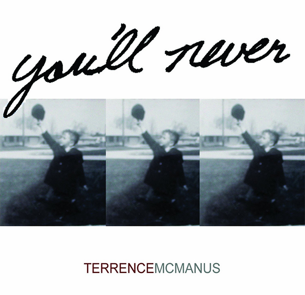 Terrence McManus - You'll Never